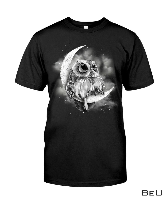Owl Sit On The Moon Shirt