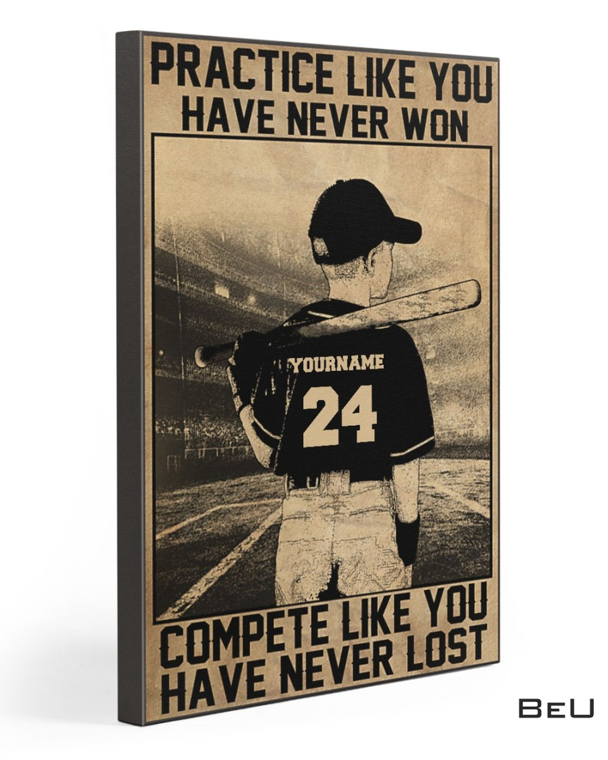 Personalized Baseball Batter Practice Like You Have Never Won Complete Like You Have Never Lost Canvas