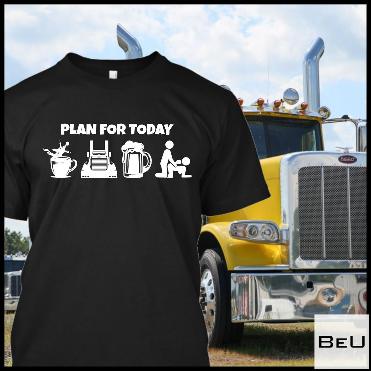 Plan For Today Coffee Boat Beer Sex Shirt