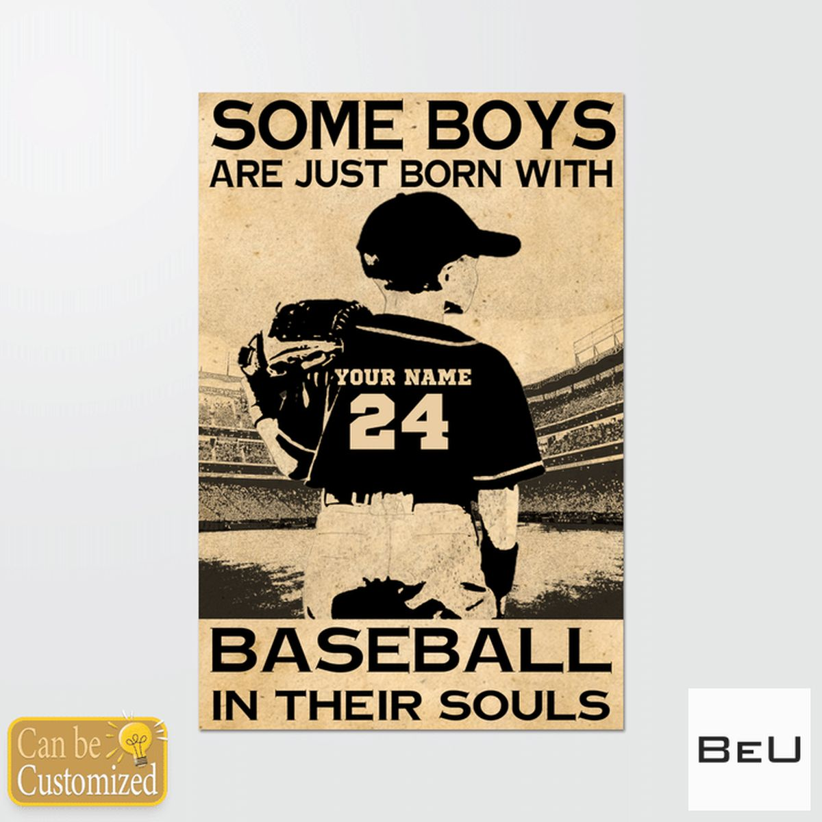 Some Boys Are Just Born With Baseball In Their Souls Poster