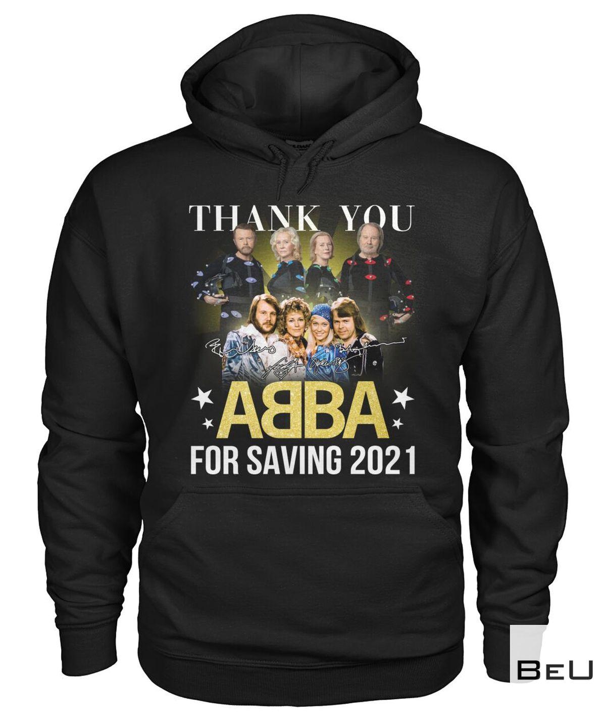 Thank You Abba For Saving 2021 Shirt a
