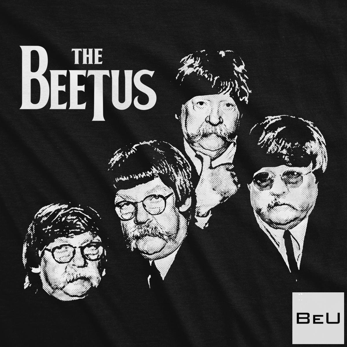 The Beetus Shirt