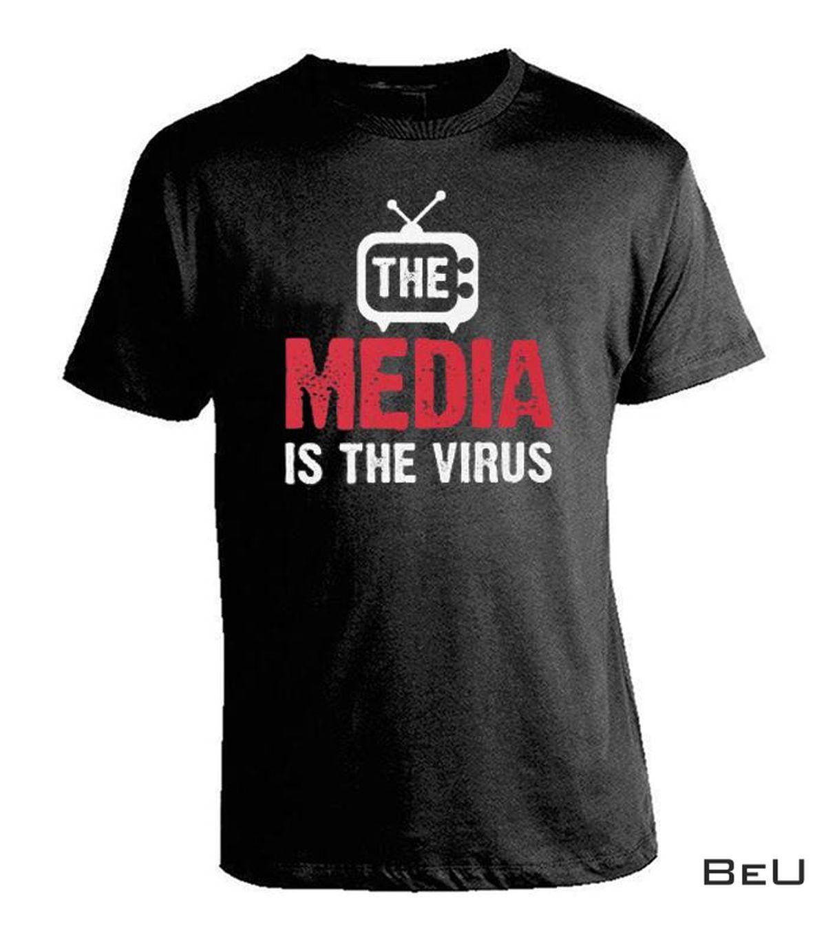 The Media Is The Virus Essential Shirt, hoodie