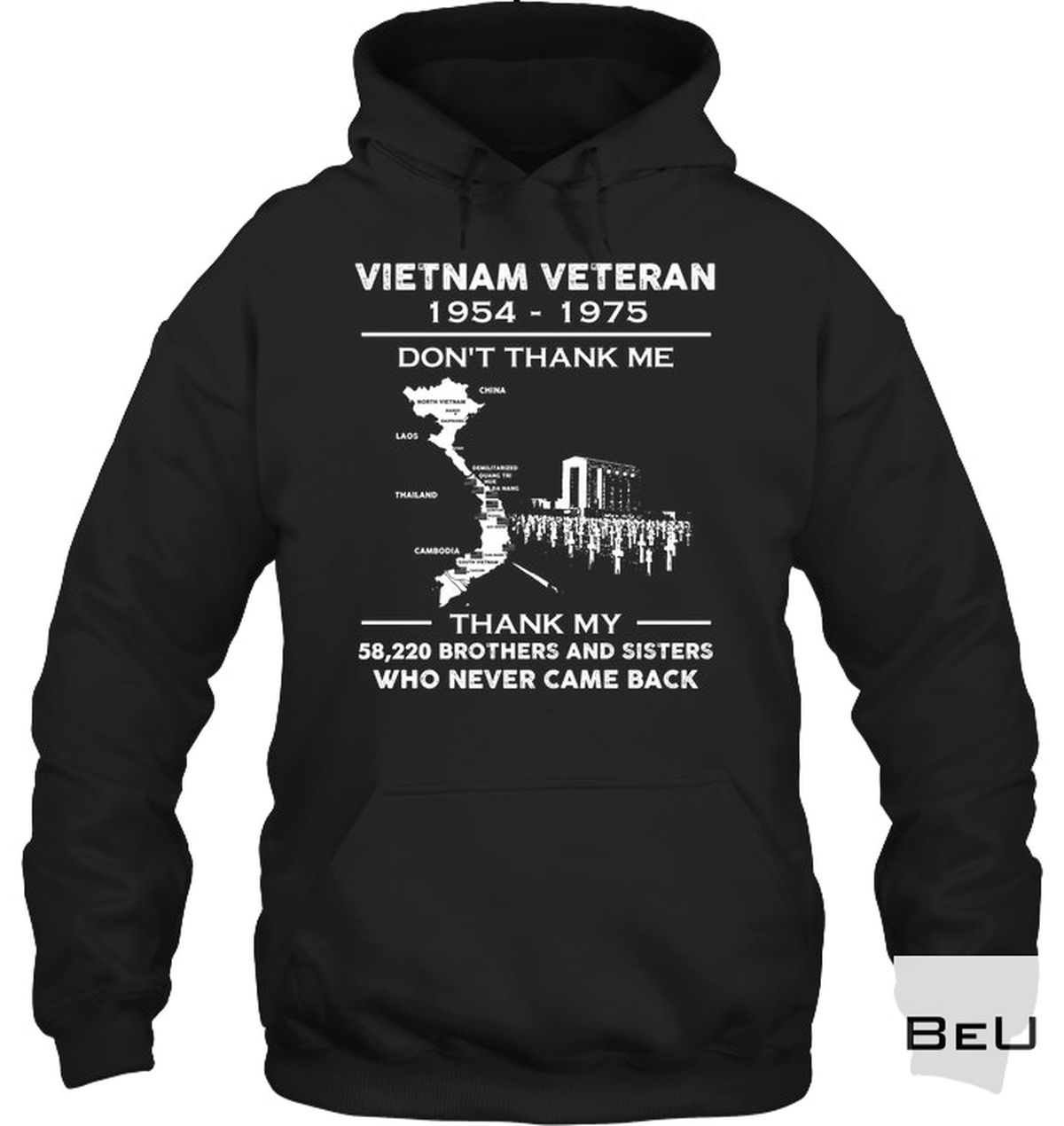 Us Store Vietnam Veteran 1954 1975 Don't Thank Me Thank My 58220 Brothers And Sisters Who Never Came Back Shirt