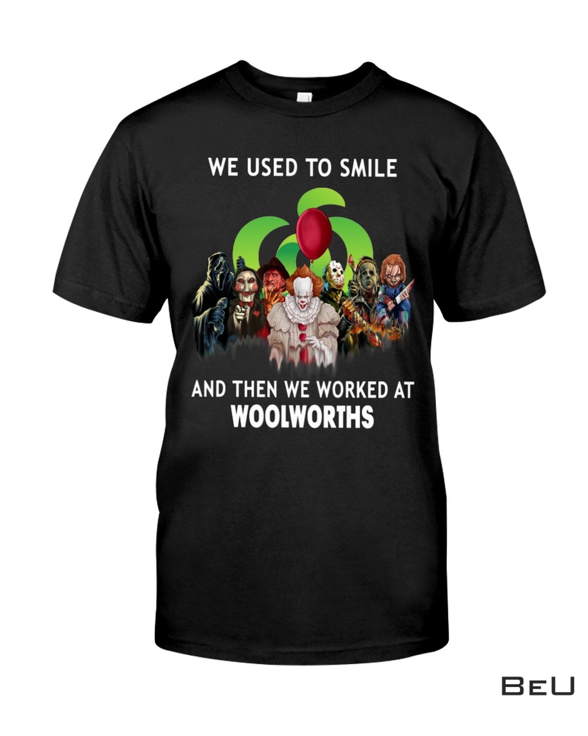 We Used To Smile And Then We Work At Woolworths Horror Characters Shirt, hoodie, tank top