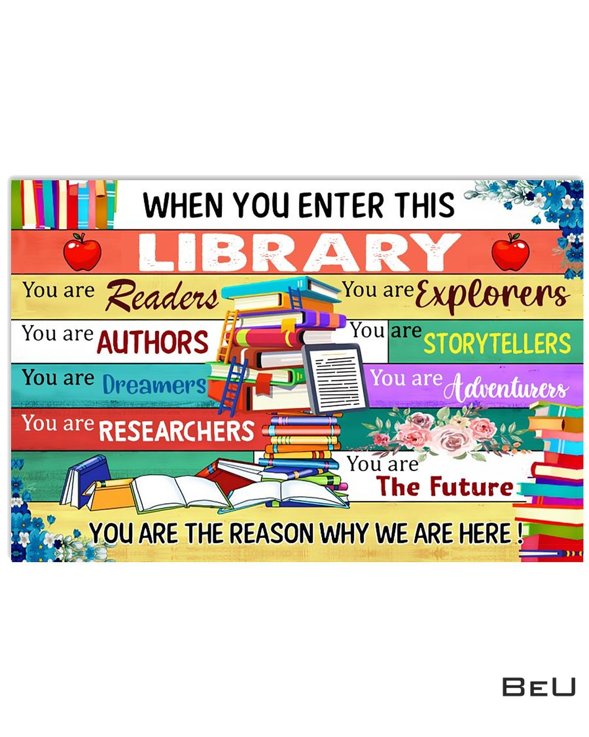 When You Enter This Library Poster