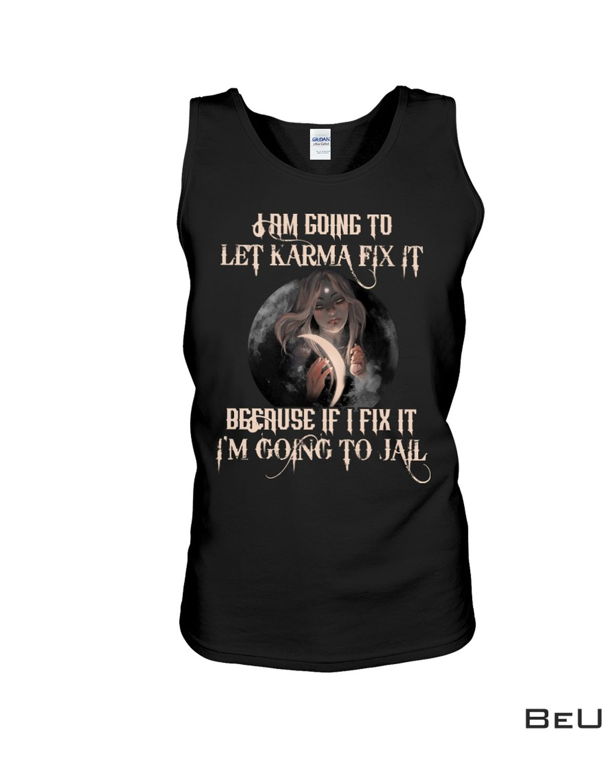 Nice Witch I Am Going To Let Karma Fix It Shirt