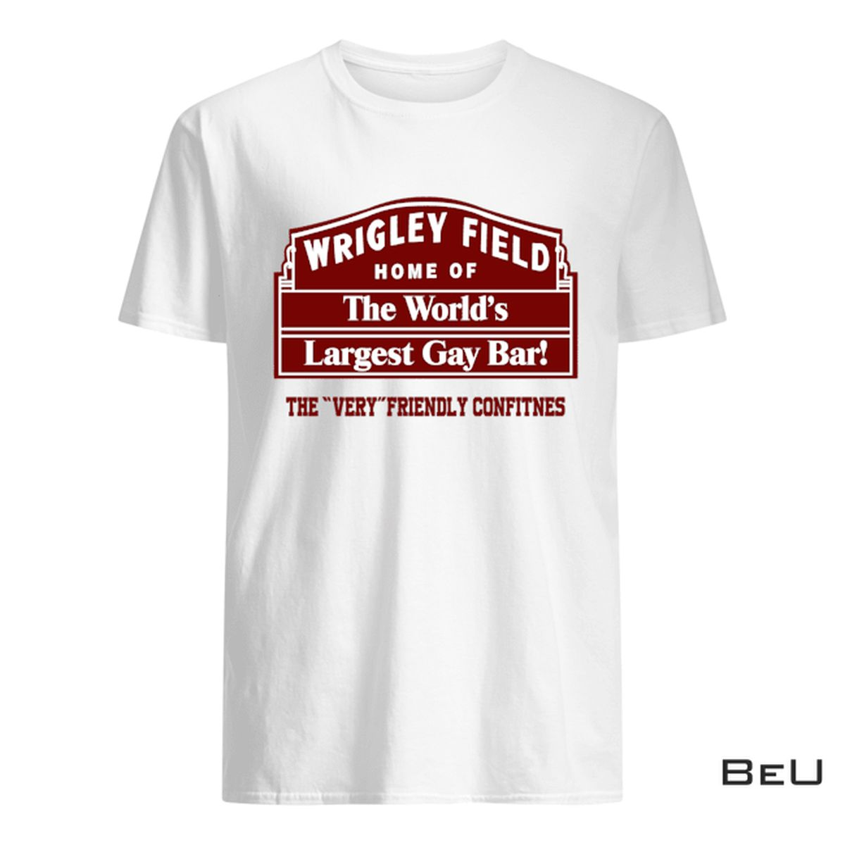 Wrigley Field Home Of The World's Largest Gay Bar Shirt, hoodie, tank top