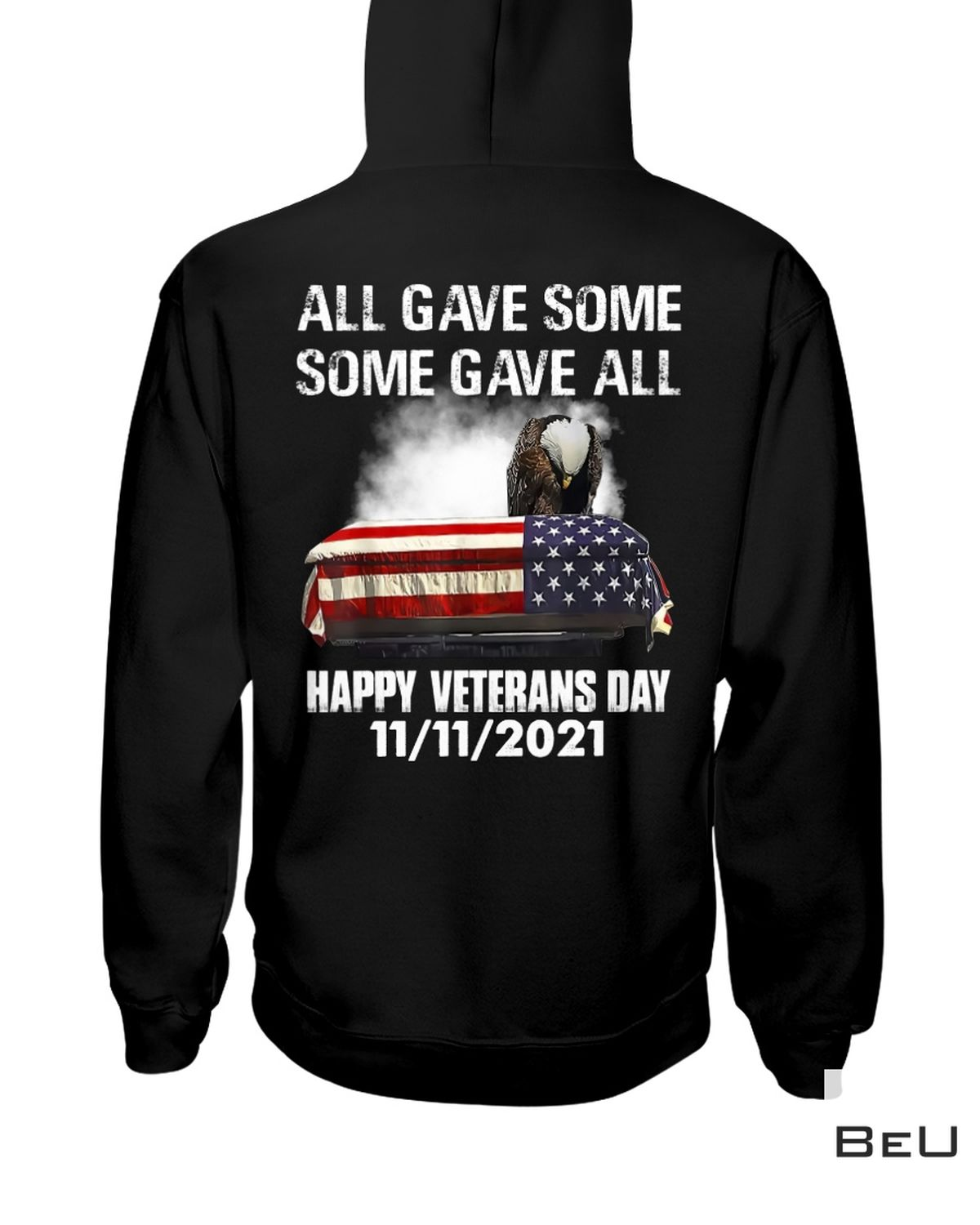 Great Quality All Gave Some Some Gave All Veterans Day 2021 Shirt, Hoodie, Tank Top