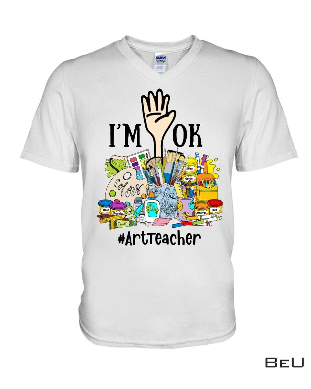 Rating Art Teacher - I'm Ok - Back To School Shirt