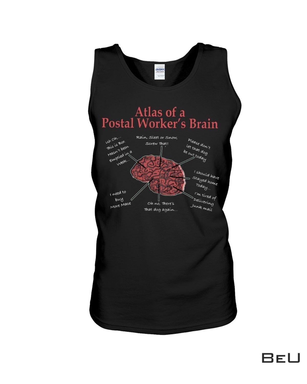 New Atlas Of A Postal Worker's Brain Shirt