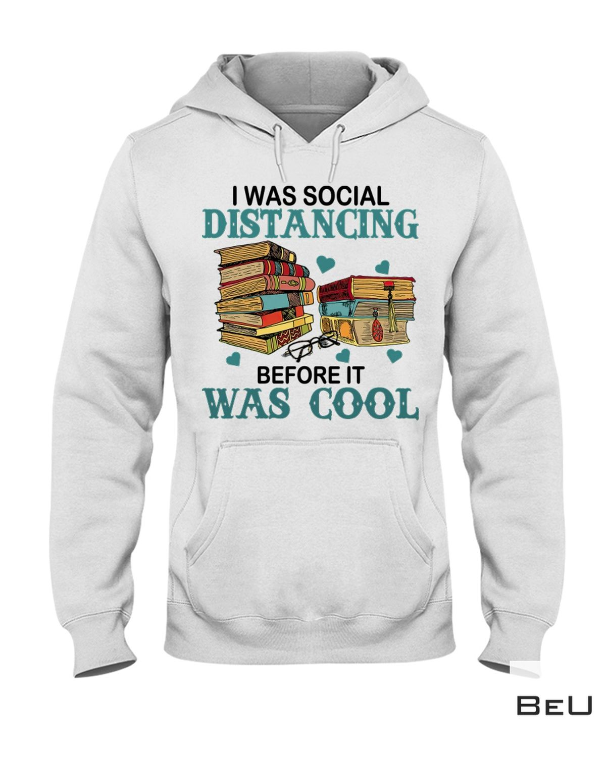 Discount Book I Was Social Distancing Before It Was Cool Shirt