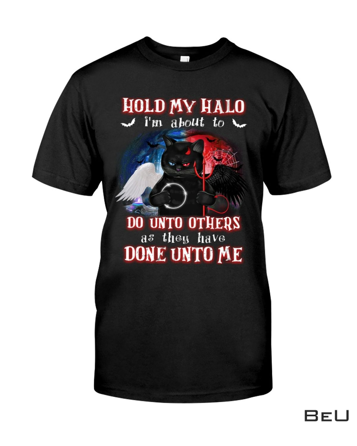 Cat Hold My Halo I'm About To Do Unto Others Shirt, hoodie, tank top