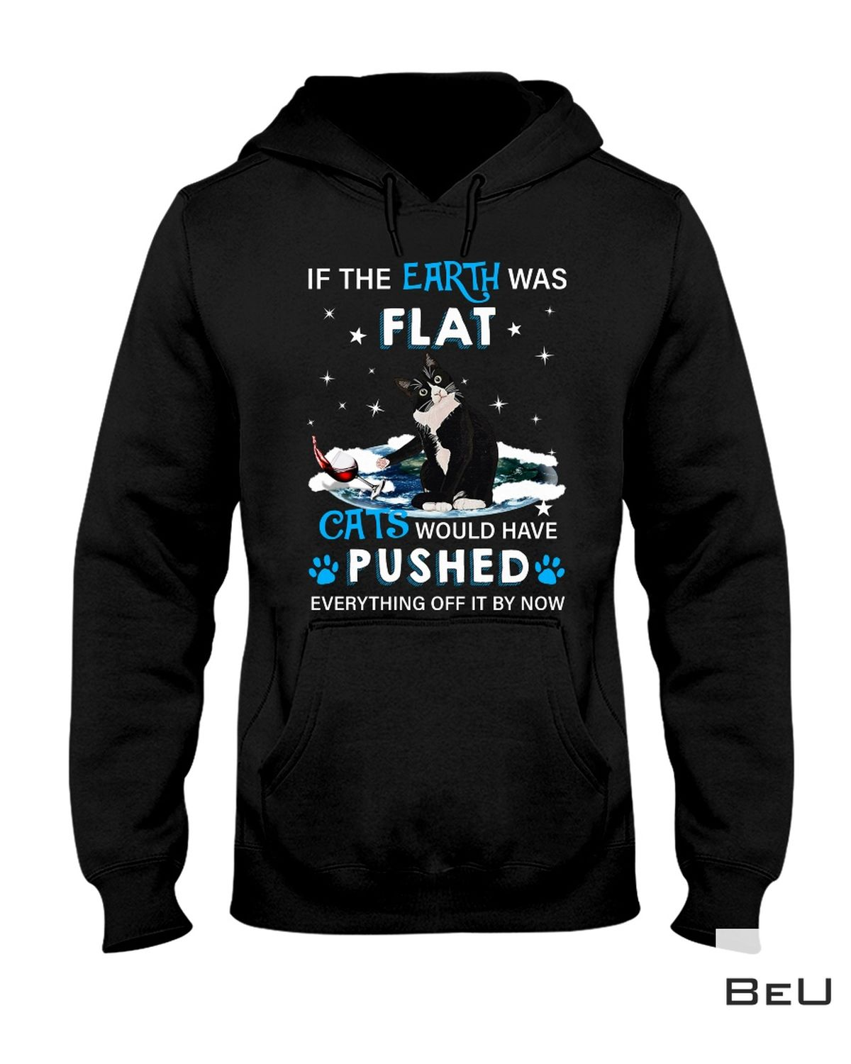 Drop Shipping Cat Would Have Pushed Everything By It Now Shirt