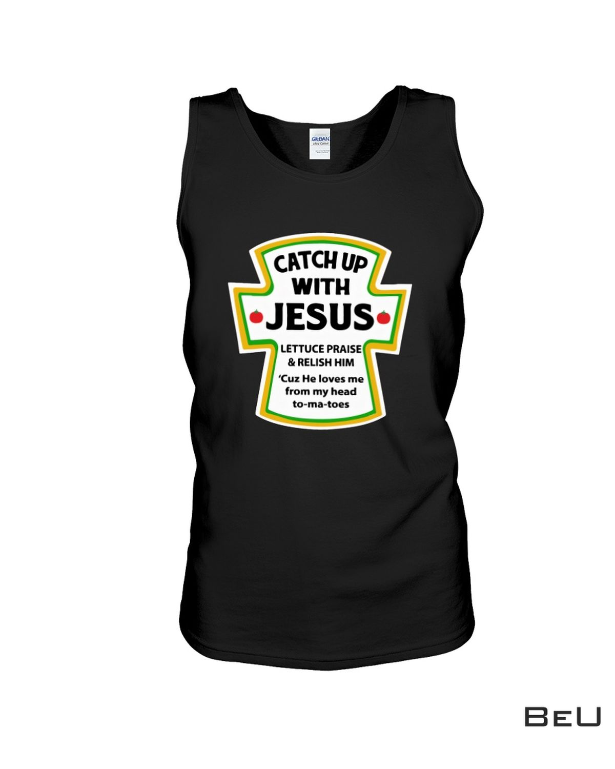 Real Catch Up With Jesus Ketchup Shirt, hoodie, tank top