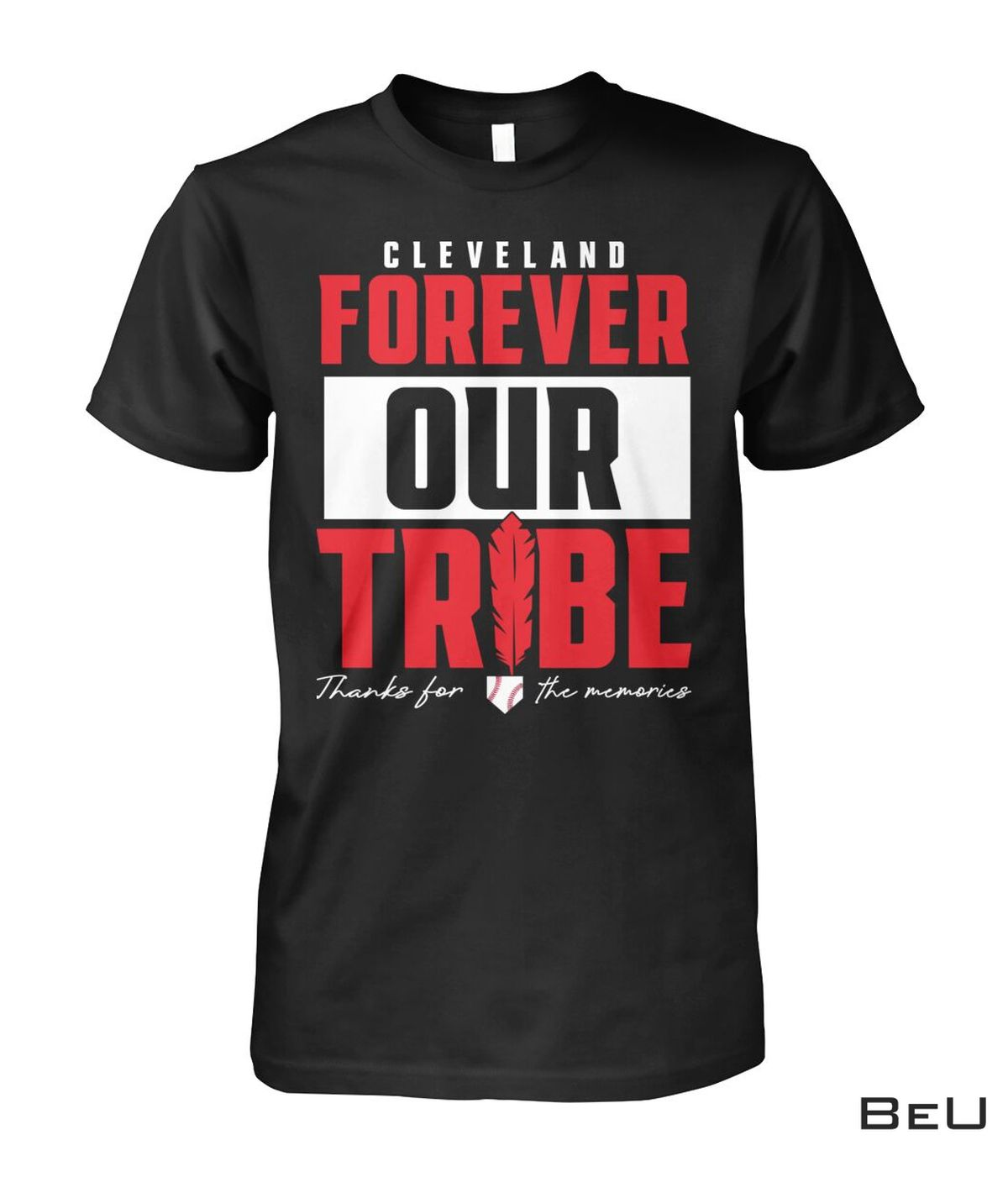 US Shop Cleveland Forever Our Tribe Shirt, hoodie