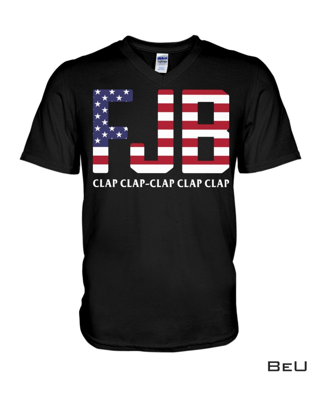 Fast Shipping Fjb Clap Clap Clap Clap Clap Us Flag Shirt, Hoodie, Tank Top