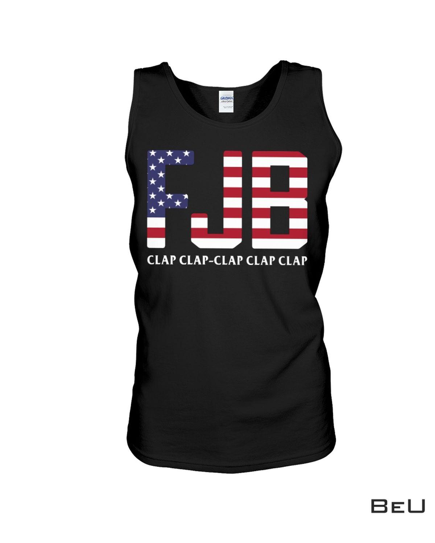 Perfect Fjb Clap Clap Clap Clap Clap Us Flag Shirt