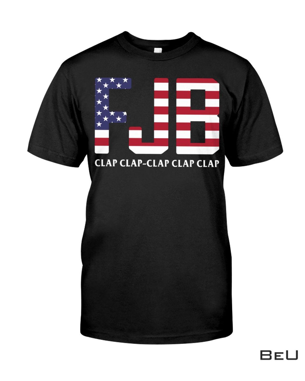 Amazing Fjb Clap Clap Clap Clap Clap Us Flag Shirt, Hoodie, Tank Top