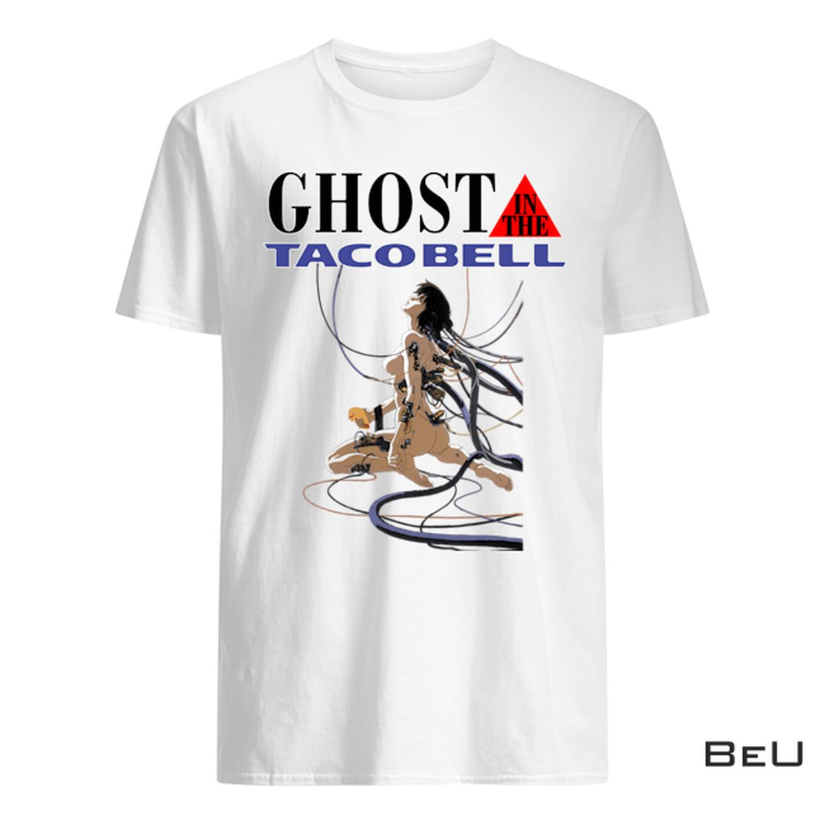 Ghost In The Shell Ghost In The Taco Bell Shirt, Hoodie, Tank Top