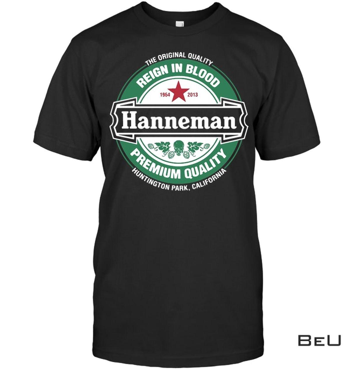 Hanneman Reign In Blood Premium Quality Shirt