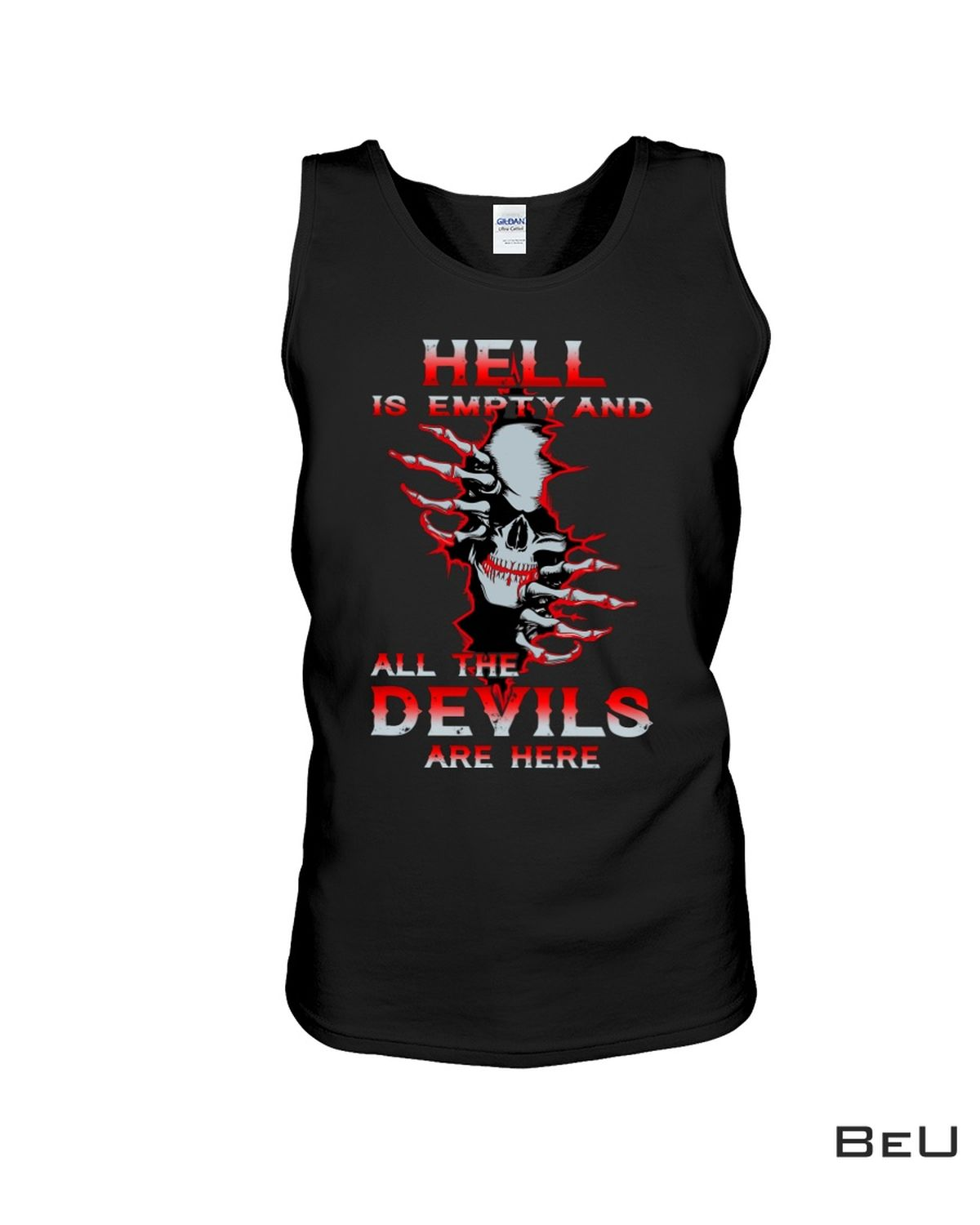 Hell Is Empty And All The Devils Are Here Shirt b