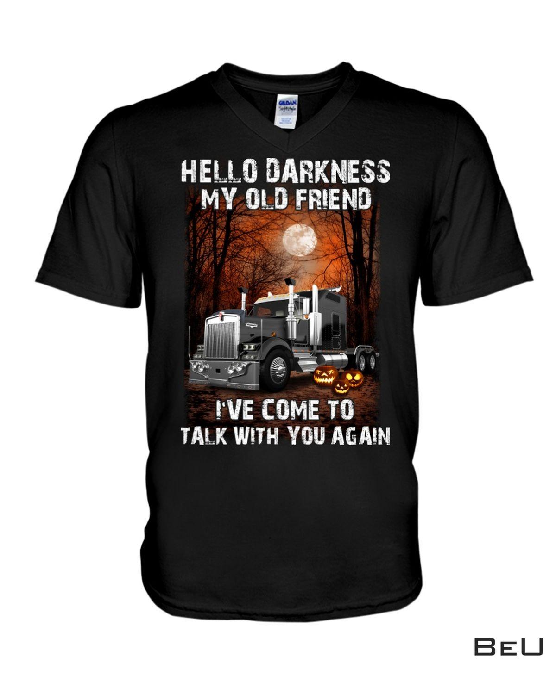 Hello Darkness My Old Friend Trucker Halloween Shirt b