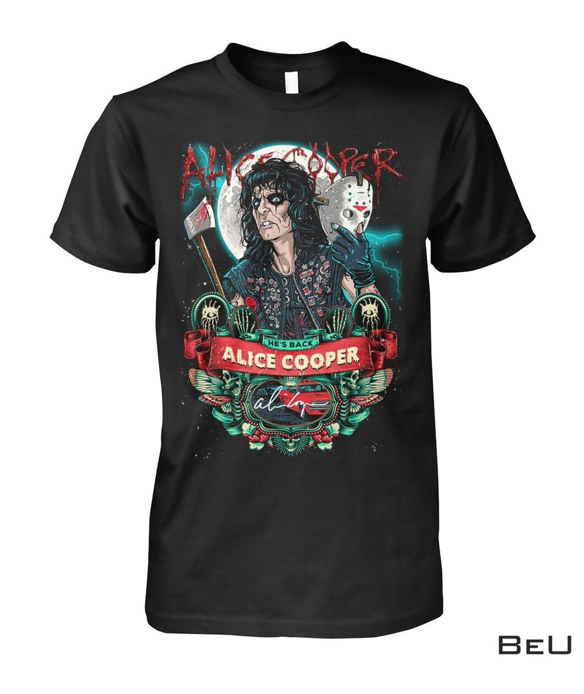 He's Back Alice Cooper Jason Voorhees Shirt