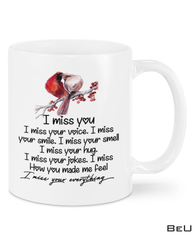 I Miss You I Miss Your Everything Mug
