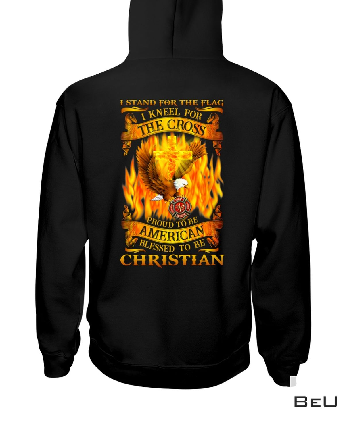 I Stand For The Flag And Kneel For The Cross Firefighter Shirt c