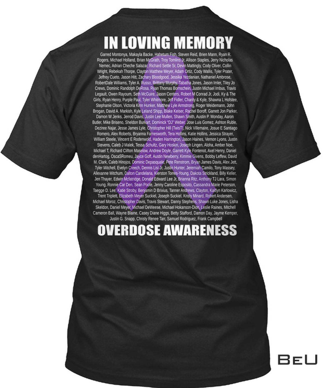 Funny Tee In Loving Memory Overdose Awareness Shirt