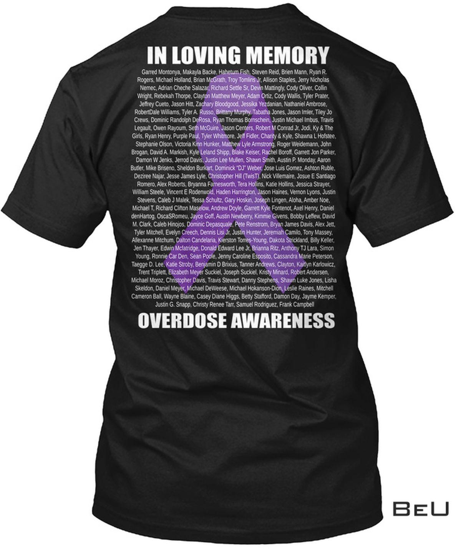 In Loving Memory Overdose Awareness Shirt