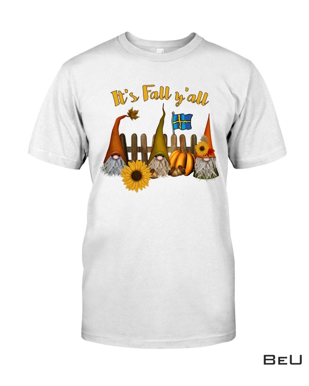 It's Fall Y'all Swedish Shirt