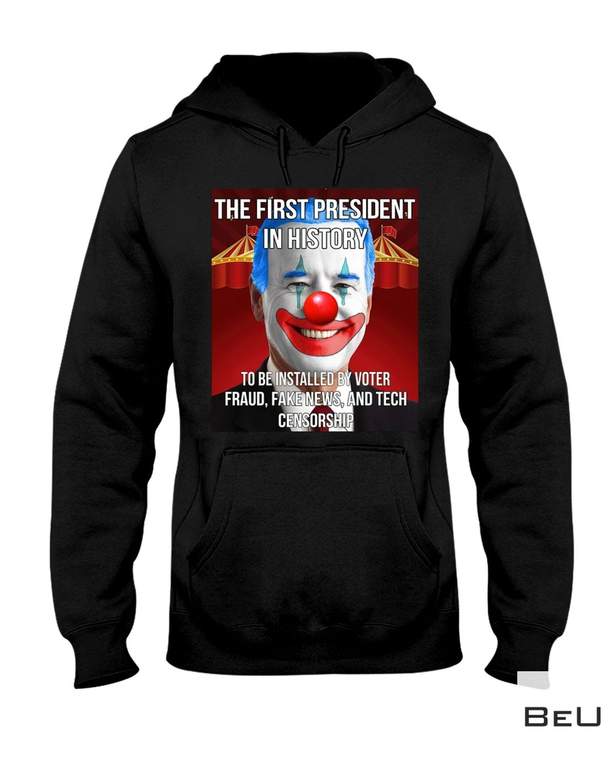 Beautiful Joker Biden The First President In History To Be Installed By Voter Fraud Shirt