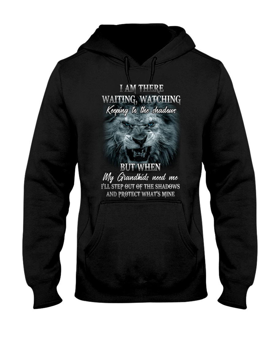Mother's Day Gift Lion I Am There Waiting Watching Keeping To The Shadows Shirt