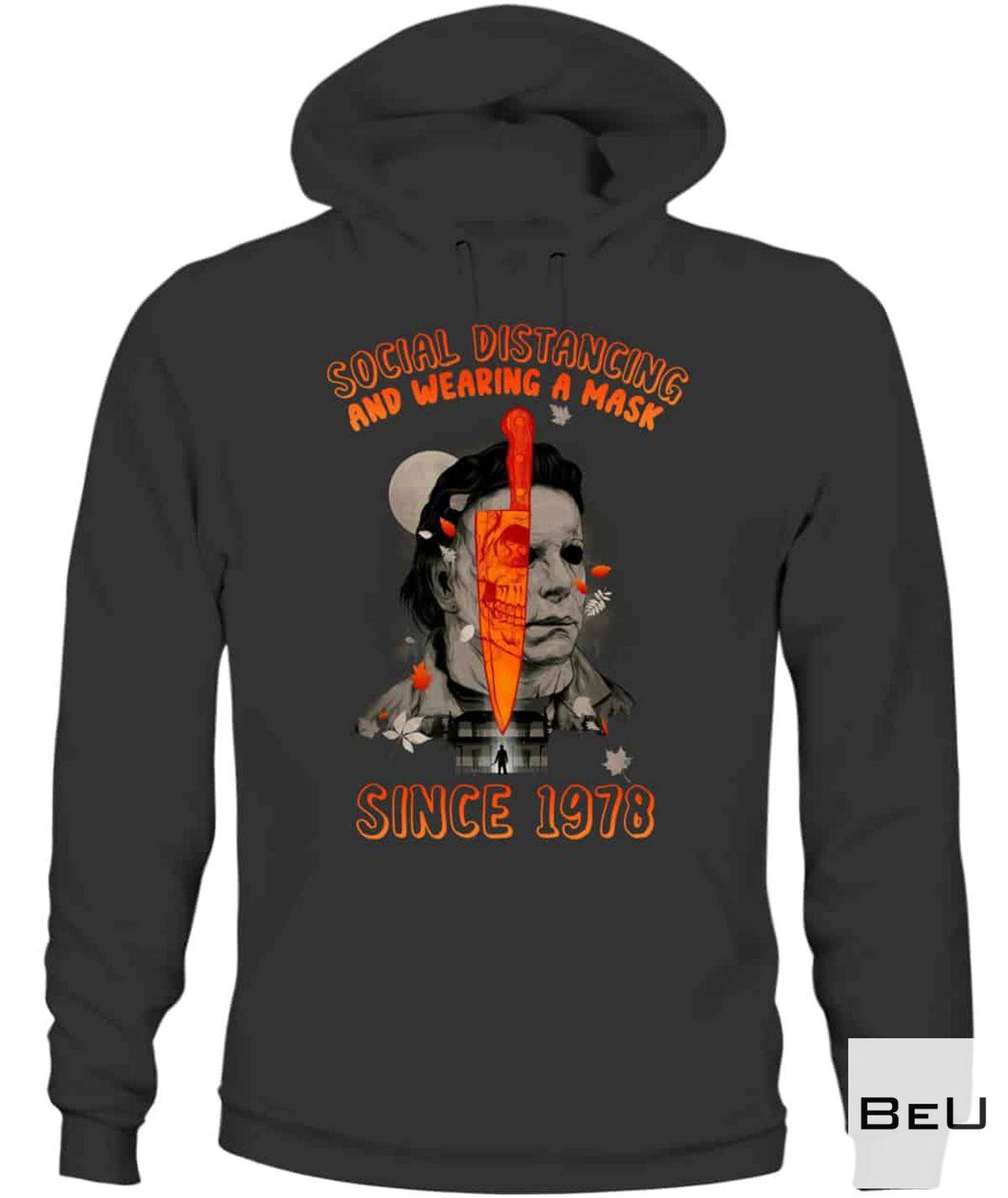 Top Selling Michael Myers Social Distancing And Wearing A Mask In Public Since 1978 Shirt