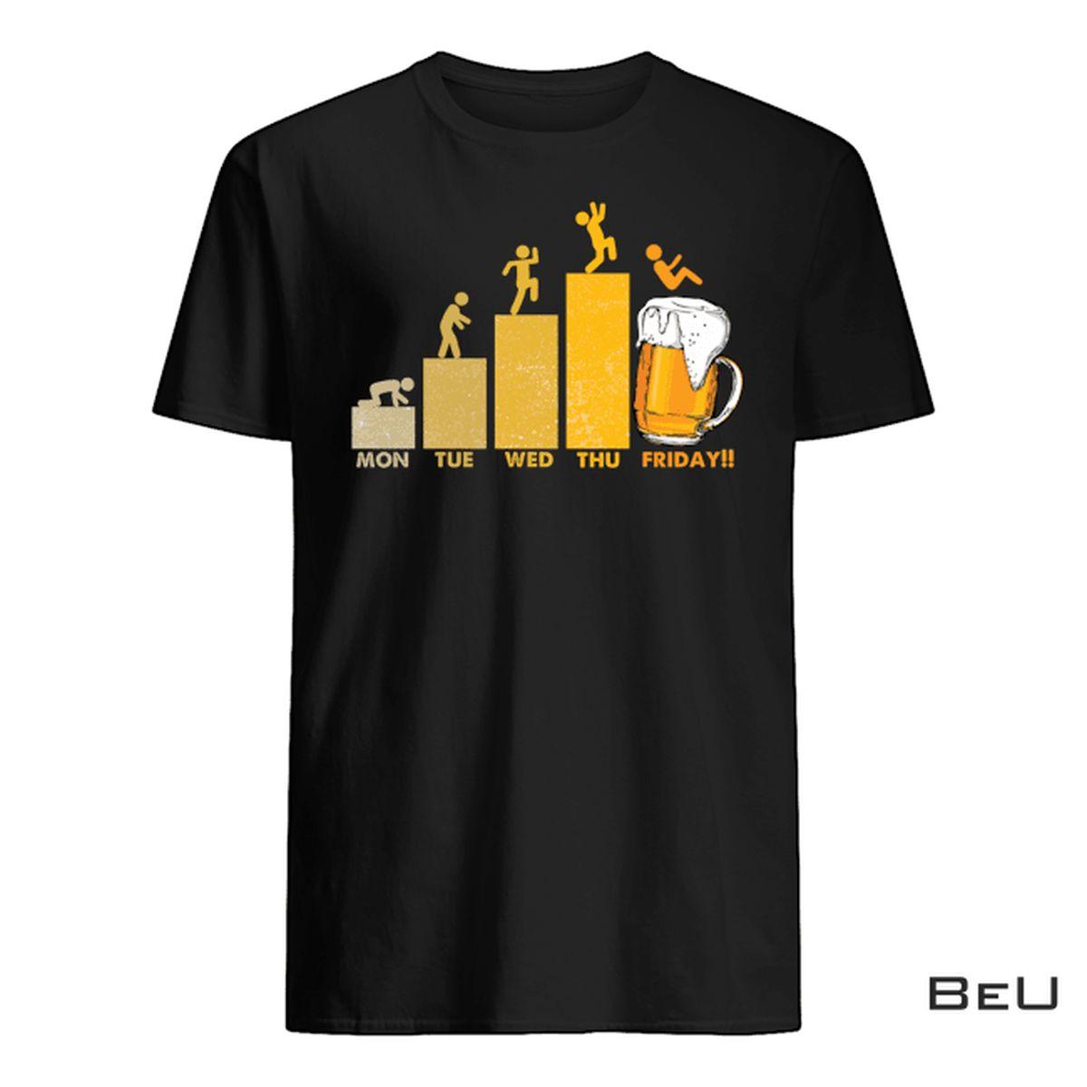 Mon Tue Wed Thu Friday Beer Shirt