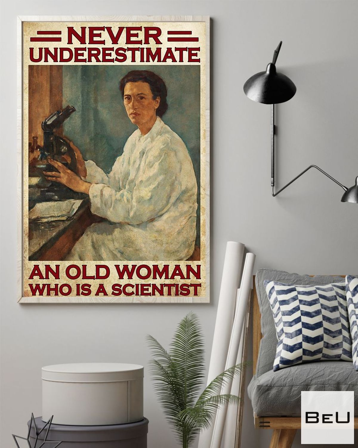 Wonderful Never Underestimate An Old Scientist Woman Poster