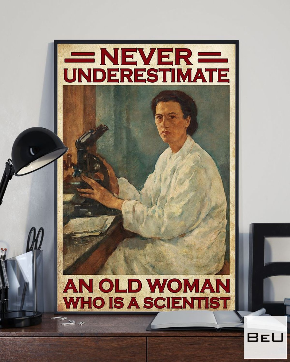Ships From USA Never Underestimate An Old Scientist Woman Poster