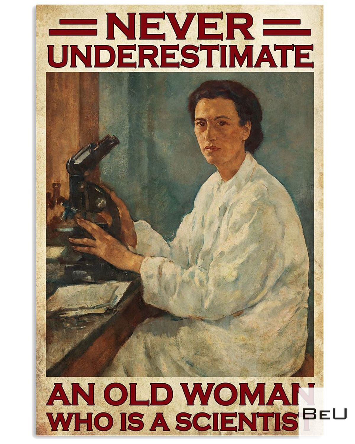 POD Never Underestimate An Old Scientist Woman Poster