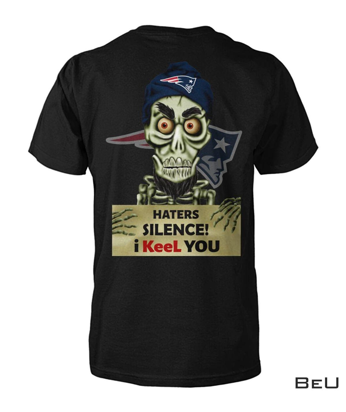 New England Patriots Haters Silence I Keel You Skull Football Shirt