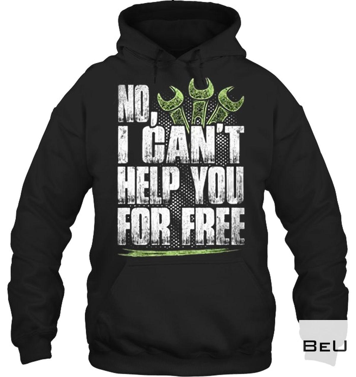 Free No Help You For Free Shirt