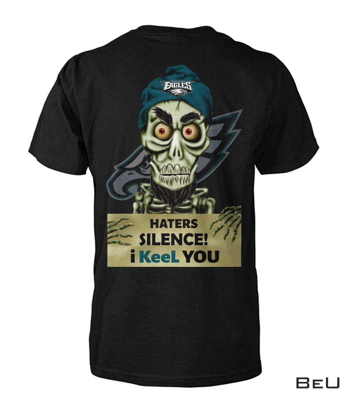 Philadelphia Eagles Haters Silence I Keel You Skull Football Shirt