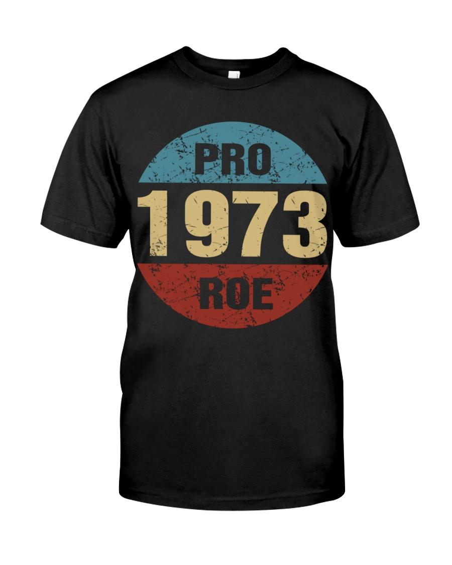 Pro 1973 Roe Shirt