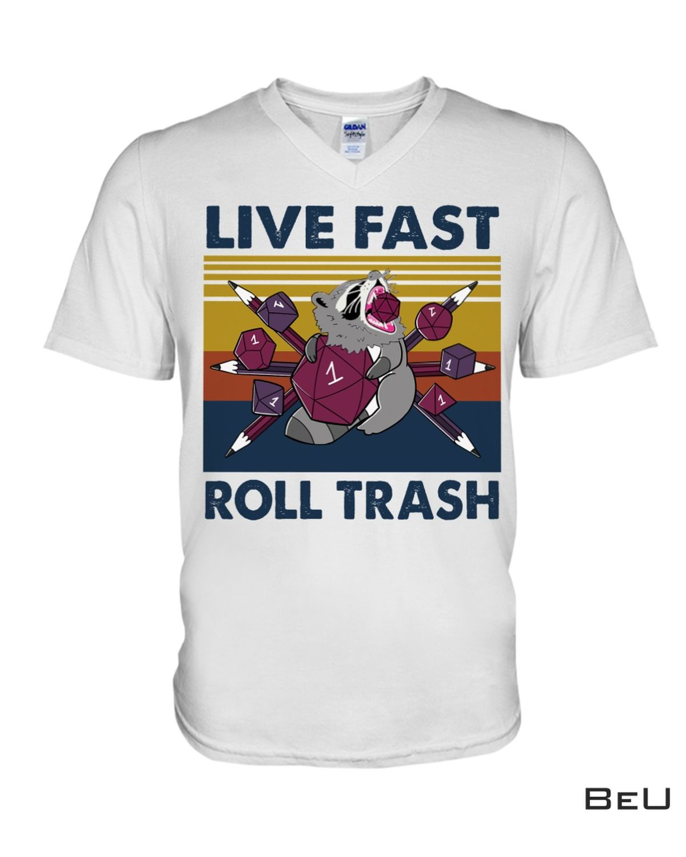 Racoon Live Fast Roll Trash Shirt b