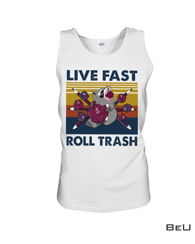 Racoon Live Fast Roll Trash Shirt c