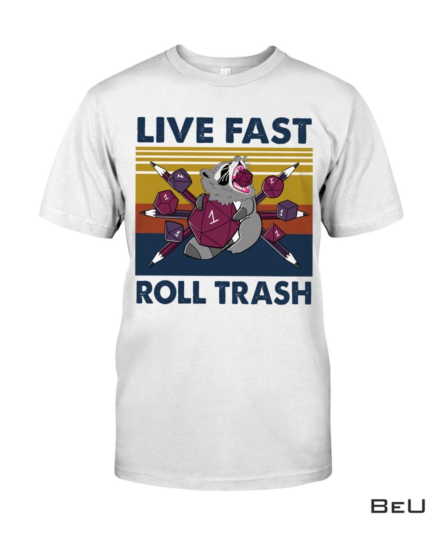 Racoon Live Fast Roll Trash Shirt, hoodie, tank top