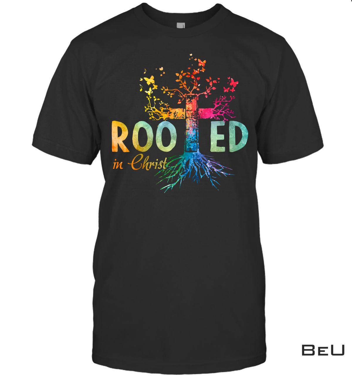 Rooted In Christ Cross Tree Shirt, Hoodie, Tank Top