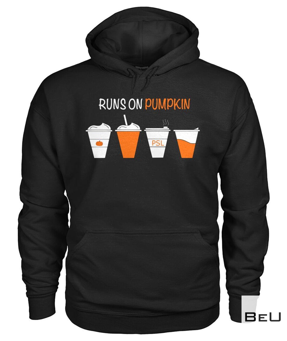 Buy In US Runs On Pumpkin Shirt, Hoodie, Tank Top