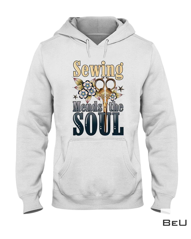 Drop Shipping Sewing Mends The Soul Shirt, Hoodie, Tank Top